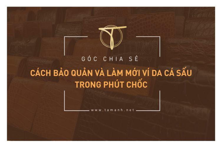 cach-bao-quan-va-lam-moi-vi-da-ca-sau-trong-phut-choc (2)